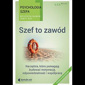 Szef to zawód. Książka Wojciech Haman i Jerzy Gut