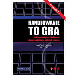Handlowanie to gra. Książka Wojciech Haman i Jerzy Gut